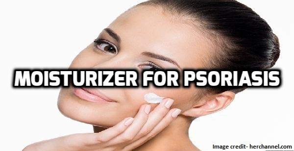how to select a moisturizer for psoriasis