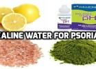 How to make best alkaline water recipe fir psoriasis