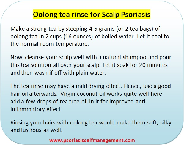 Oolong tea rinse for scalp psoriasis
