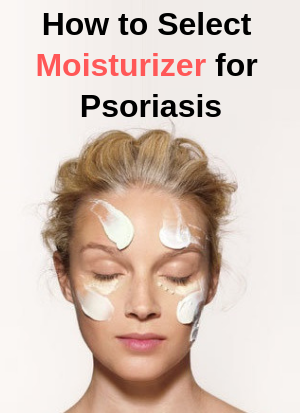 Natural Moisturizer Psoriasis selection guide